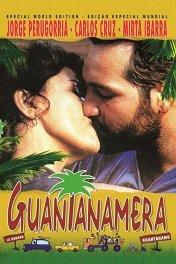 Гуантанамера / Guantanamera