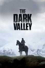 Темная долина / Das finstere Tal