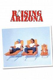 Воспитывая Аризону / Raising Arizona