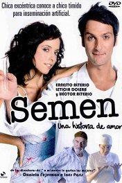 Семен: история любви / Semen, una historia de amor