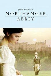 Аббатство Нортенгер / Northanger Abbey