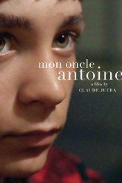 Мой дядя Антуан / Mon Oncle Antoine