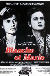 Бланш и Мари / Blanche et Marie