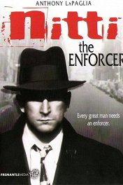 Нитти-гангстер / Frank Nitti: The Enforcer