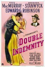 Двойная страховка / Double Indemnity
