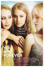 Ты и я навсегда / You & Me Forever