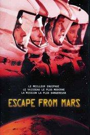 Побег с Марса / Escape from Mars