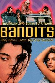 Бандитки / Bandits
