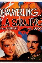 От Майерлинга до Сараева / De Mayerling a Sarajevo