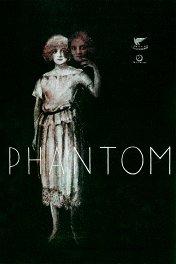 Призрак / Phantom