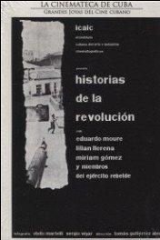История революции / Historias de la revolución