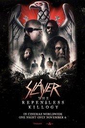 Slayer: The Repentless Killogy / Slayer: The Repentless Killogy