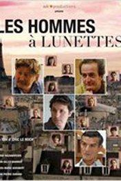 О чем говорят французские мужчины / Les Hommes à Lunettes