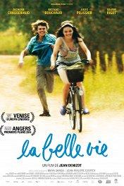 Сладкая жизнь / La belle vie