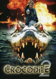 Постер Крокодил-2: Cписок жертв