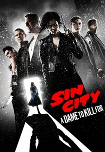 Город грехов-2: Женщина, ради которой стоит убивать