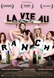 Жизнь на ранчо