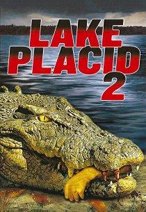Лейк-Плэсид: Озеро страха-2