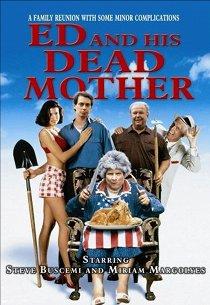 Эд и его мертвая мама