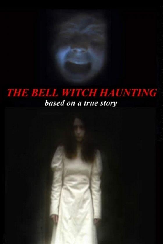 Призрак в доме семьи Белл (Bell Witch Haunting)