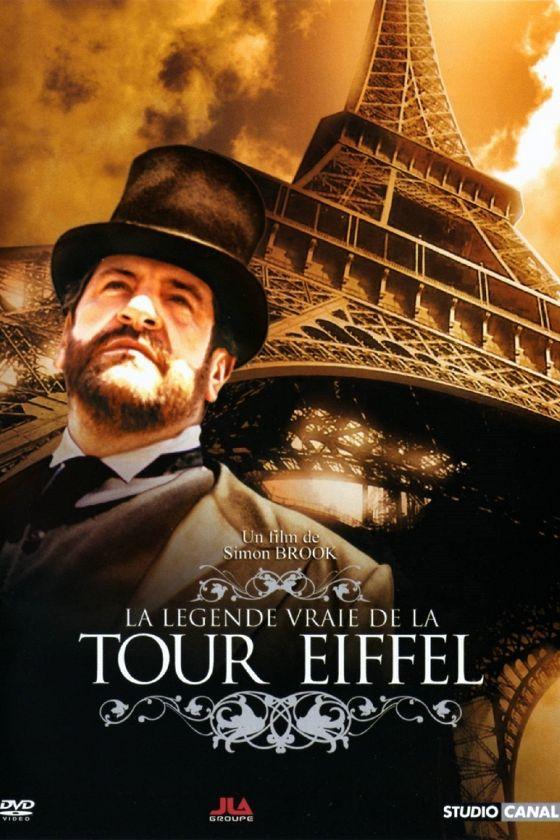 Хроники Эйфелевой башни (La legende vraie de la Tour Eiffel)