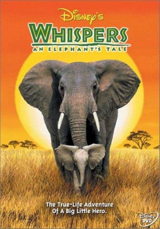 Приключения слона (Whispers: An Elephant's Tale)