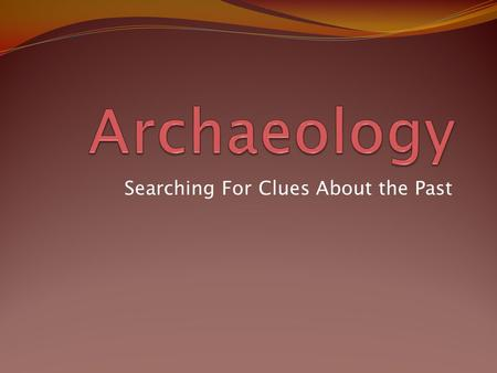 What is dating in archaeology