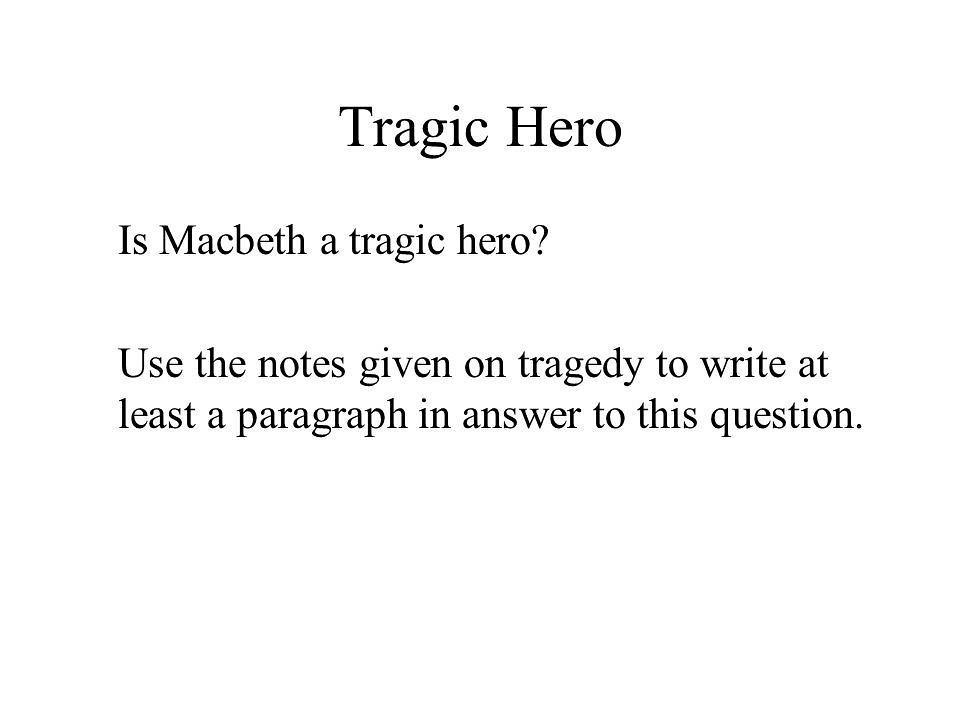 The Tragic hero - Assignment Example - Primetimeessay