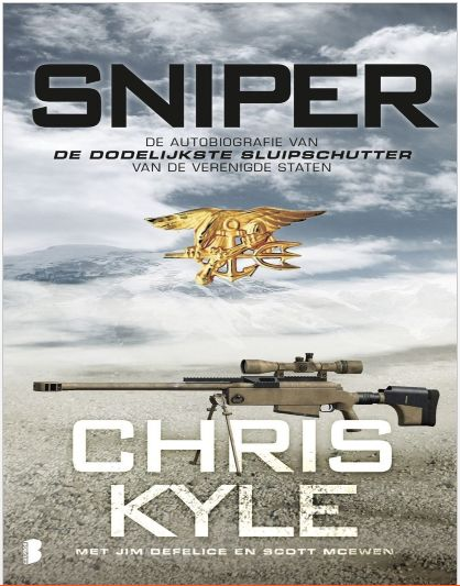American Sniper: The Autobiography of the Most Lethal